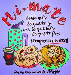 Love Mate, Yerba Mate, Love Pictures, Memes, Churros, Folklore, Tango, Stickers, Pretty Quotes