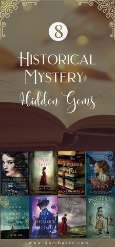 "Historical mystery combines historical fiction and mystery fiction. Enjoy the best of both worlds in these historical mystery hidden gems! Give yourself the gift of these ""whodunits"" or impress your friends with these suggestions at your next bookclub meeting! #historicalfictionbooks #historicalmystery #gems #novels #katherinekovacic #sherrythomas #dianesetterfield #nancyherriman #hesterfox #leonardgoldberg #annaleehuber #karibovee #bookclub #bookstoread"