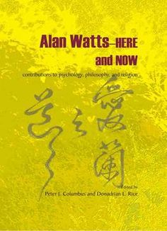 Alan Watts–Here And Now: Contributions To Psychology Philosophy And Religion PDF