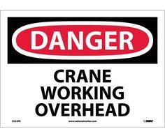 Danger, CRANE WORKING OVERHEAD, 10X14, PS Vinyl