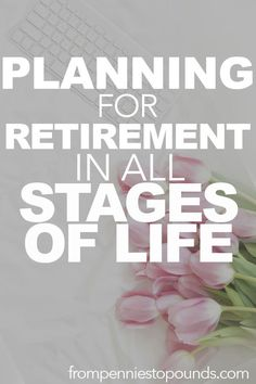 How to best prepare for retirement: https://www.frompenniestopounds.com/best-prepare-retirement/