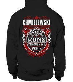 #  CHMIELEWSKI Blood Runs Through My Veins .   CHMIELEWSKI Blood Runs Through My Veins