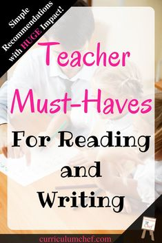 Reading and writing resources for new teachers. These simple recommendations have HUGE impact!