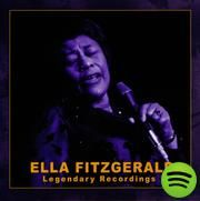 Ella Fitzgerald: Legendary Recordings, an album by Ella Fitzgerald on Spotify