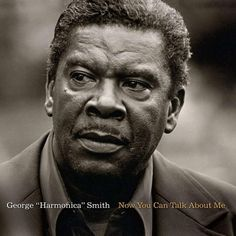 George 'Harmonica' Smith - Now You Can Talk About Me on 180g Vinyl LP