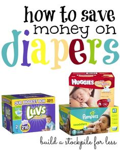 How to save Money on diapers!  This list even tells you how much you should be paying per diaper!