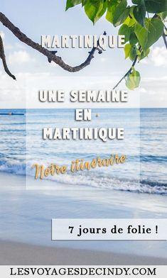 Que faire en une semaine en Martinique ? Voici notre itinéraire ! #voyage #martinique #caraibes #blog #itineraire