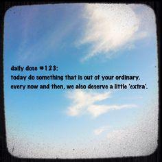 #dailydose #positivity #extraordinary  #life