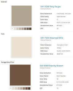 Exterior Paint Choices, have always loved Tony Taupe!