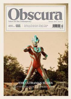 """Fucking Young! » Obscura Magazine 2013 Summer Issue – """"The Ultraman Series"""""""