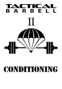 Tactical barbell pdf fitness pinterest strength and workout you have something very valuable in your hands a lifetimes worth of training knowledge drawn from the worlds most extreme arenas lessons learned and fandeluxe Choice Image