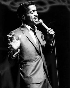 Sammy Davis Jr. - Saw him at the theater in the round at Golf Mill, in Niles, IL many, many years ago.