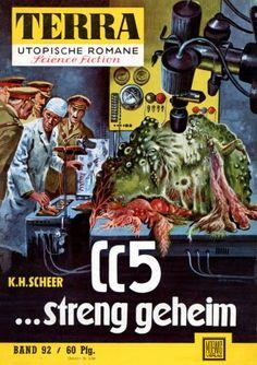 Terra SF 92 CC-5 streng geheim   Karl Herbert Scheer  Titelbild 1. Auflage:  Johnny Bruck.#