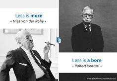 Frases: Mies Van der Rohe v/s Robert Venturi