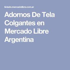 Adornos De Tela Colgantes en Mercado Libre Argentina