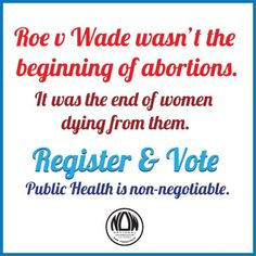 Over 32,000 women and girls get pregnant each year as a result from being raped.  , get out a vote!! :)