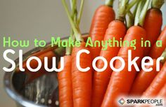Slow and Easy Crockpot Cooking via @SparkPeople