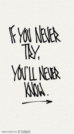Se voc   nunca tentar  voc   nunca vai saber
