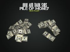 Pile of money decor set for Sims 3 My Sims, Sims Cc, Life Sim, Sims 4 Pets, The Sims 4 Packs, Sims 4 Clutter, Sims 4 Game Mods, Sims4 Clothes, Sims 4 Characters