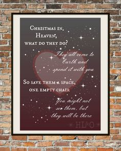 A personal favourite from my Etsy shop https://www.etsy.com/uk/listing/497301843/christmas-heaven-printable-lost-loved