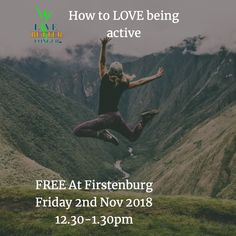 How to LOVE being active;  If you've ever groaned at the thought of putting on your exercise shoes this talk is for you!  Even if you already love exercising - you'll find this talk fascinating.  No need to book - just arrive at Firstenburg Community center at 12.30pm on friday Nov 2nd!  It's FREE Workout Shoes, Natural Health, Friday, Community, Exercise, Thoughts, Humor, Love, Books