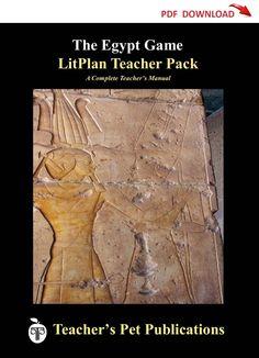 The Egypt Game Lesson Plans | LitPlan Teacher Guide