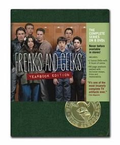 Freaks and Geeks (Series) ...  Oh how I miss this show!
