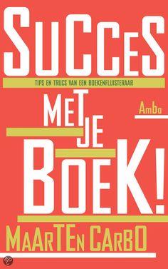 Succes Met Je Boek! Tips En Trucs Van Een Boekenfluisteraar - Auteur: Maarten Carbo - Oud-redacteur en uitgever Maarten Carbo geeft in zijn boek tips en adviezen voor beginnende schrijvers, vooral van non-fictie, puttend uit zijn eigen werkervaring. Hij geeft geen tips op tekstueel niveau, zoals stijlvormen, vertelperspectieven, maar legt de nadruk op de conceptuele, organisatorische en zakelijke kanten van het schrijven. Carbo beschrijft het maken van een boek van het begin tot eind: