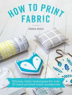 East London-based textile designer Zeena Shah (she's also inspiration for the By Hand London Zeena dress, for you craft world trivia buffs) recently released a beautiful book called How to Print Fabri