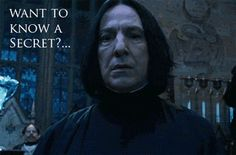 Snape's Secret gif. OMG this made me laugh way too much!