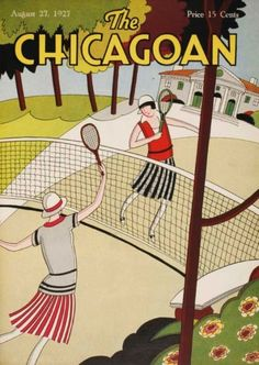 30 Tennis-Themed Magazine Covers Throughout History: The Chicagoan, August 27, 1927