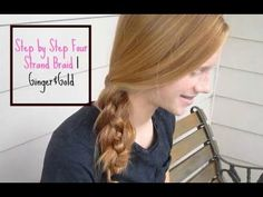 Step by Step Four Strand Braid l Ginger&Gold - YouTube Go check out Abby's video from last week on how to do the four strand braid! Such a simple breakdown :)