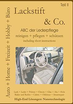 Lackstift & Co. Teil II: Autoleder + Alcantara + Kunststoffpflege von Karl Fottner http://www.amazon.de/dp/373753358X/ref=cm_sw_r_pi_dp_aItewb1H5ECD9