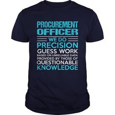 PROCUREMENT OFFICER T Shirts, Hoodies. Check price ==►…