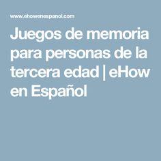 Juegos de memoria para personas de la tercera edad | eHow en Español