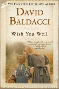 Roanoke Valley Reads picks 'Wish You Well' as its book for 2013  Best-selling author David Baldacci's 2000 novel ~read it  enjoyed it