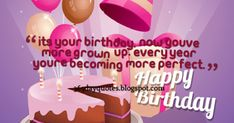 Happy Birthday Wishes 11 Happy Birthday Wishes, It's Your Birthday, Birthday Quotes, Growing Up, Happy Bday Wishes, Anniversary Quotes, Happy Birthday Greetings, Birthday Wishes Greetings, Birthday Wishes