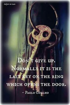 Don't give up !! Normally it is the last #key .. On the #ring which opens the door ...