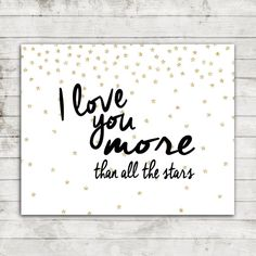 I love You more than all the stars Instant by ZoomBooneCreations
