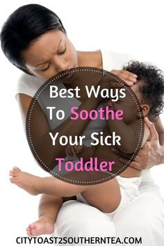 Is your toddler sick? Looking for sick remedies to help your toddler feel better? Check out the best ways that you can soothe your toddler while sick. #sicktoddler #soothetoddler #sicktoddlerremedies