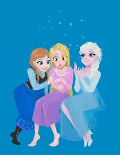 Anna, Rapunzel, and Elsa