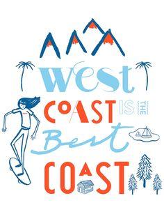West coast is the best coast