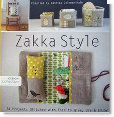 """Book Giveaway Winner """"Zakka Style: 24 Projects Stitched with Ease to Give"""""""