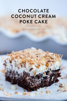 Chocolate Coconut Cream Poke Cake