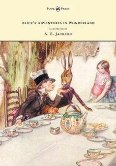 Alice's Adventures in Wonderland - Illustrated by A. E. Jackson on TheBookSeekers.