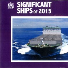 Significant ships of 2015 [Archivo de ordenador] / editor, Nick Savvides.-- London : Royal Institution of Naval Architects, 2016.