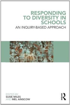 This book provides guidance for education practitioners on how to use an inquiry-based approach in responding to learner diversity.