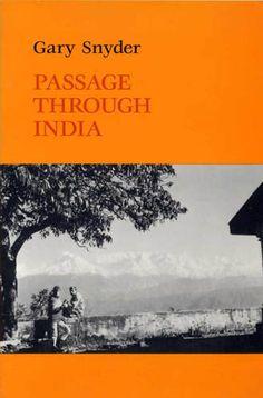 GARY SNYDER  Passage Through India