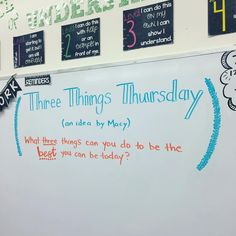 Three Things Thursday will be our LAST whiteboard before break! What three things will YOU do tomorrow to be the best you can be? Classroom Activities, Classroom Organization, Classroom Management, Classroom Ideas, Classroom Quotes, Writing Activities, Teaching Tools, Teaching Resources, Teaching Ideas