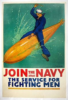WWI U.S. Navy Recruiting Poster--Is that a rocket in your crotch, or are you REALLY glad to see me?